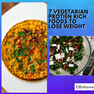 7 vegetarian protein rich food to lose weight