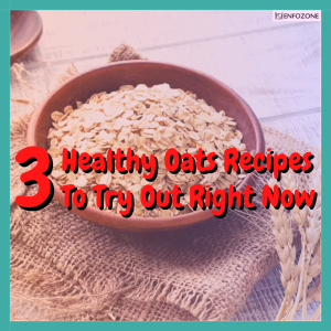 3 Healthy Oats Recipes to Try Out Right Now