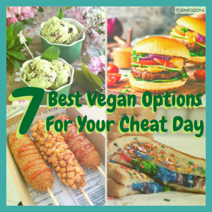 Best Vegan Options For Your Cheat Day