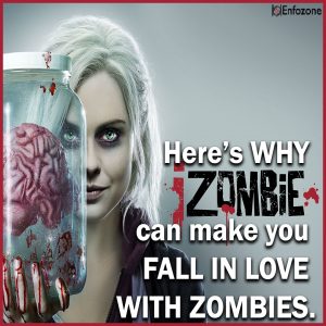 Here's Why iZombie can make you fall in love with Zombies.